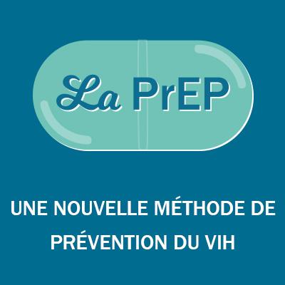 La PrEP, une nouvelle méthode de prévention du VIH
